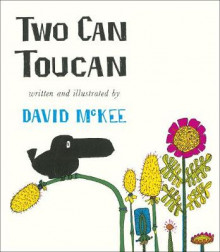 Two Can Toucan av David McKee (Innbundet)