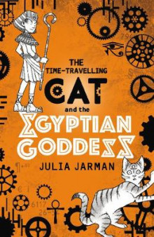The Time-Travelling Cat and the Egyptian Goddess av Julia Jarman (Heftet)