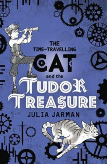 The Time-Travelling Cat and the Tudor Treasure av Julia Jarman (Heftet)