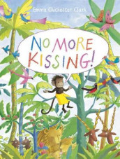 No More Kissing! av Emma Chichester Clark (Heftet)