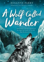 A Wolf Called Wander av Rosanne Parry (Heftet)