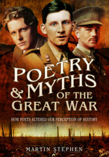Poetry and Myths of the Great War av Stephen Martin (Heftet)