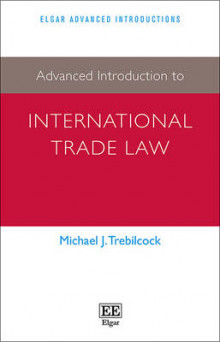 Advanced Introduction to International Trade Law av Michael J. Trebilcock (Heftet)