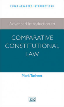 Advanced Introduction to Comparative Constitutional Law av Mark Tushnet (Heftet)