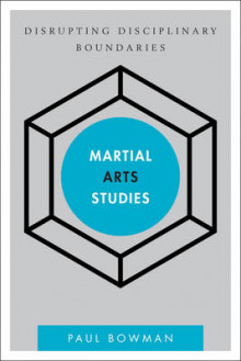 Martial Arts Studies av Paul Bowman (Heftet)
