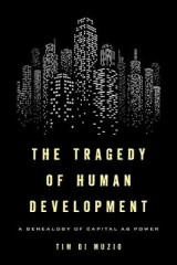 Omslag - The Tragedy of Human Development