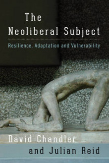 The Neoliberal Subject av Julian Reid og David Chandler (Heftet)