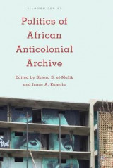 Omslag - Politics of African Anticolonial Archive
