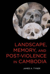 Omslag - Landscape, Memory, and Post-Violence in Cambodia