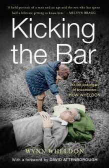 Kicking the Bar av Wynn Wheldon (Innbundet)