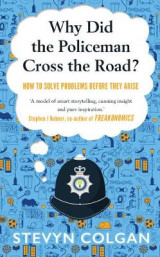 Omslag - Why Did the Policeman Cross the Road?
