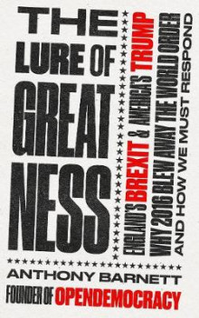 The Lure of Greatness av Anthony Barnett (Heftet)