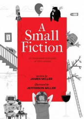 A Small Fiction av James Miller (Innbundet)
