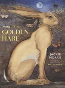 The Song of the Golden Hare av Jackie Morris (Innbundet)