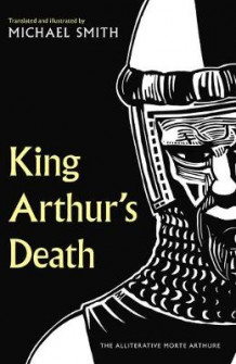 King Arthur's Death av Michael Smith (Innbundet)