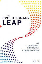 Omslag - The Evolutionary Leap to Flourishing Individuals and Organizations