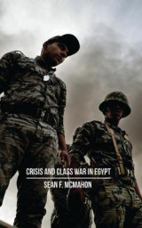 Omslag - Crisis and Class War in Egypt