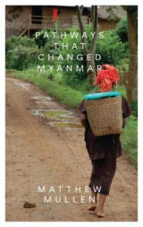 Omslag - Pathways That Changed Myanmar