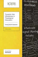 Omslag - Towards Vital Wholeness in Theological Education