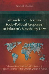 Omslag - Ahmadi and Christian Socio-Political Responses to Pakistan's Blasphemy Laws