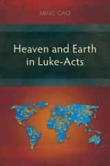 Omslag - Heaven and Earth in Luke-Acts