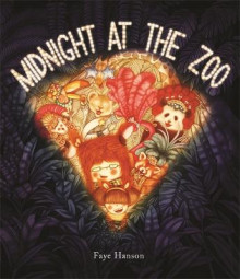 Midnight at the Zoo av Faye Hanson (Innbundet)