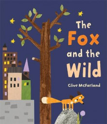 The Fox and the Wild av Clive McFarland (Heftet)