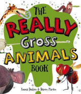 Omslag - The Really Gross Animals Book