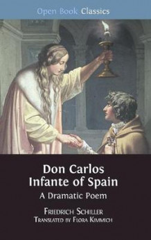 Don Carlos Infante of Spain av Friedrich Schiller (Innbundet)