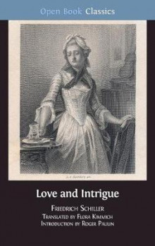 Love and Intrigue av Friedrich Schiller (Innbundet)