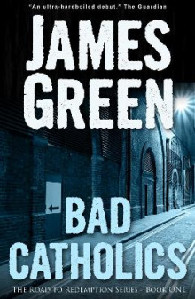 Bad Catholics av James Green (Heftet)