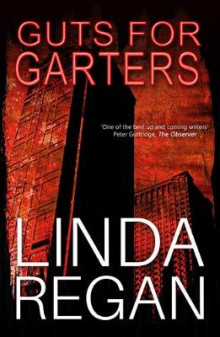 Guts for Garters av Linda Regan (Heftet)