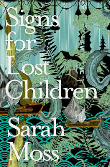 Signs for Lost Children av Sarah Moss (Heftet)