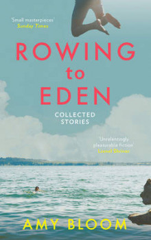 Rowing to Eden av Amy Bloom (Heftet)