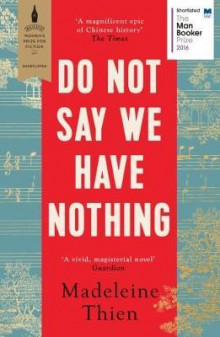 Do not say we have nothing av Madeleine Thien (Heftet)