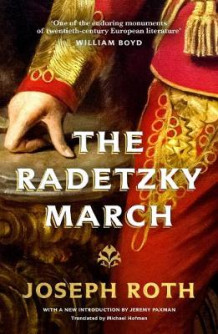 The Radetzky March av Joseph Roth (Heftet)