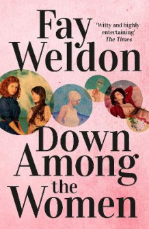 Down Among the Women av Fay Weldon (Heftet)