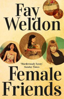 Female Friends av Fay Weldon (Heftet)