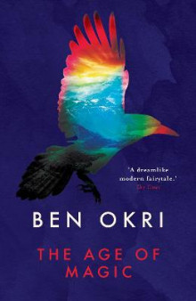 The Age of Magic av Ben Okri (Heftet)