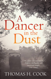 A Dancer in the Dust av Thomas H. Cook (Heftet)