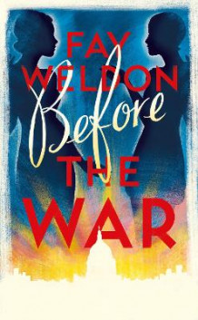 Before the War av Fay Weldon (Innbundet)