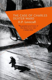 The Case of Charles Dexter Ward av H. P. Lovecraft (Heftet)