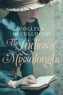 The Ladies of Missalonghi av Colleen McCullough (Innbundet)