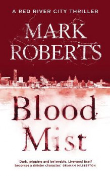 Blood Mist av Mark Roberts (Innbundet)