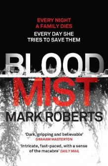 Blood Mist av Mark Roberts (Heftet)