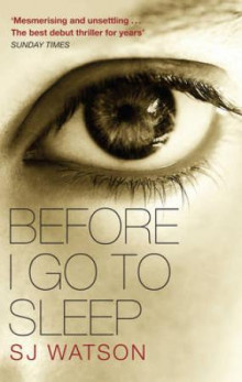 Before I go to sleep av S.J. Watson (Heftet)