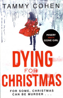 Dying for Christmas av Tammy Cohen (Heftet)