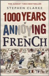 Omslag - 1000 Years of Annoying the French