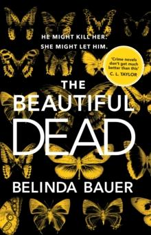 The beautiful dead av Belinda Bauer (Heftet)