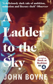 A ladder to the sky av John Boyne (Heftet)